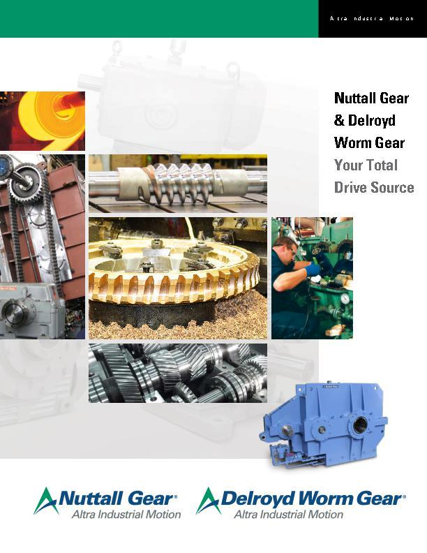Nuttall Gear & Delroyd Worm Gear Your Total Drive Source
