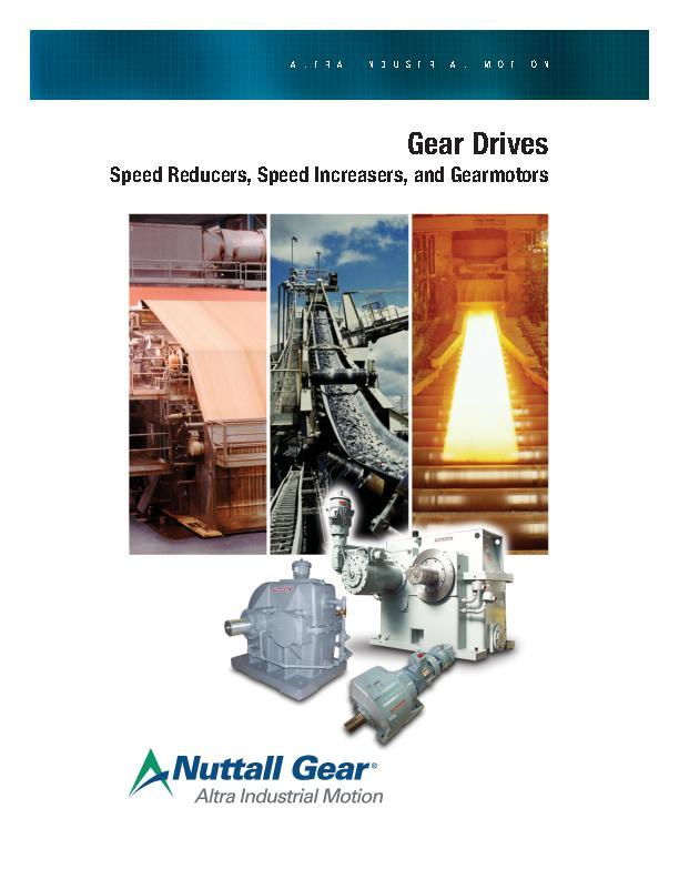 Gear Drives Speed Reducers, Speed Increasers, & Gearmotors