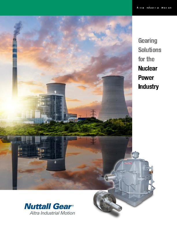 Gearing Solutions for the Nuclear Power Industry